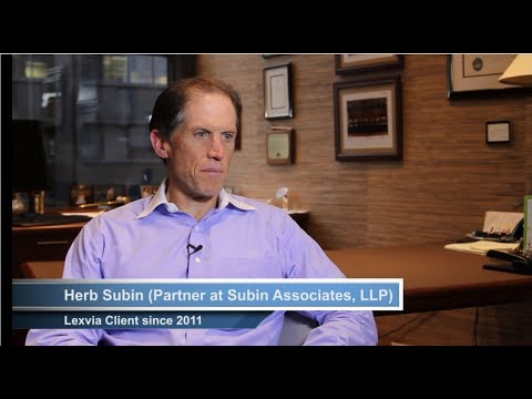 Herb Subin, Partner, Subin Associates LLP, A Lexvia Client Since 2011, Talks About His Experience