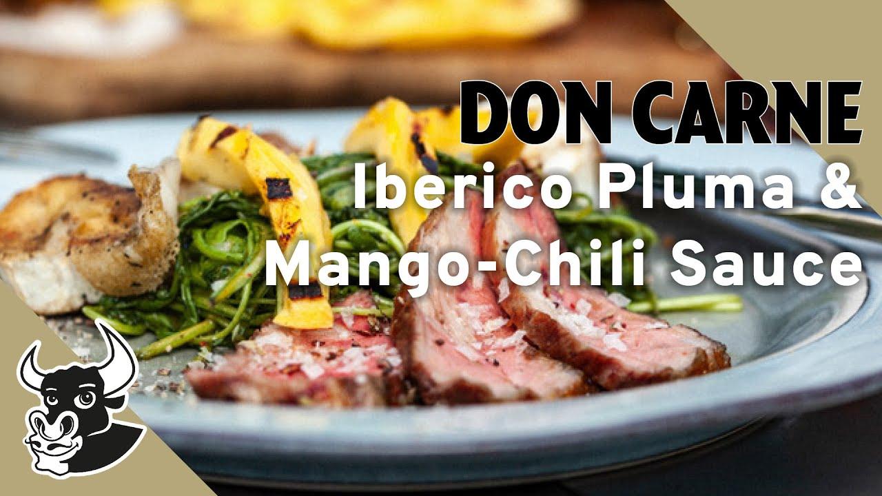 Perfect Match: Iberico Pluma & Mango-Chili Sauce | Rezept |DON CARNE