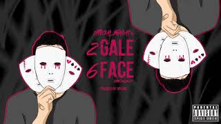 04- 2GALE 6FACE | Official Bhagat |  Prod By Arcane (Coffin Callin Ep)
