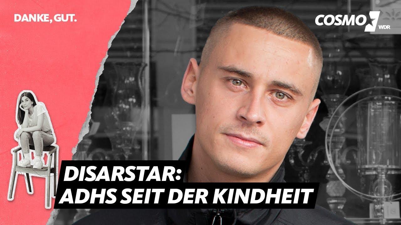 """Disarstar über ADHS und mentale Gesundheit im Kapitalismus   """"Danke, Gut."""" Podcast   WDR COSMO"""