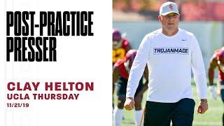USC Football - 2019 UCLA Thursday: Clay Helton