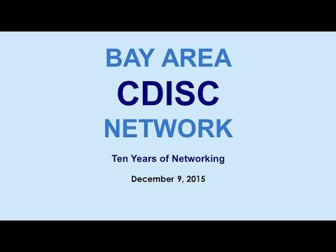 Bay Area CDISC Network Meeting 2015 12 09 Webinar Recording