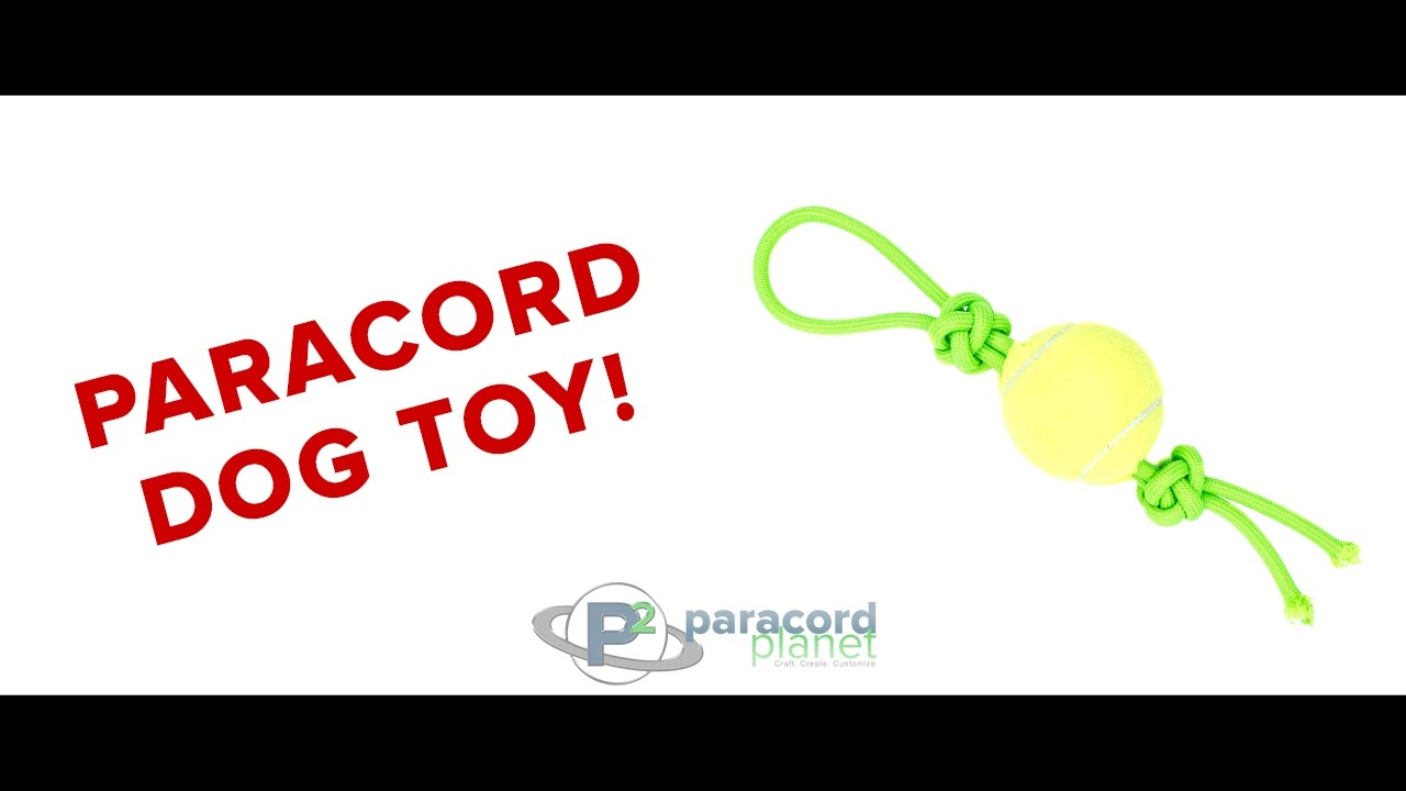 How To Make A Dog Toy Out Of Paracord