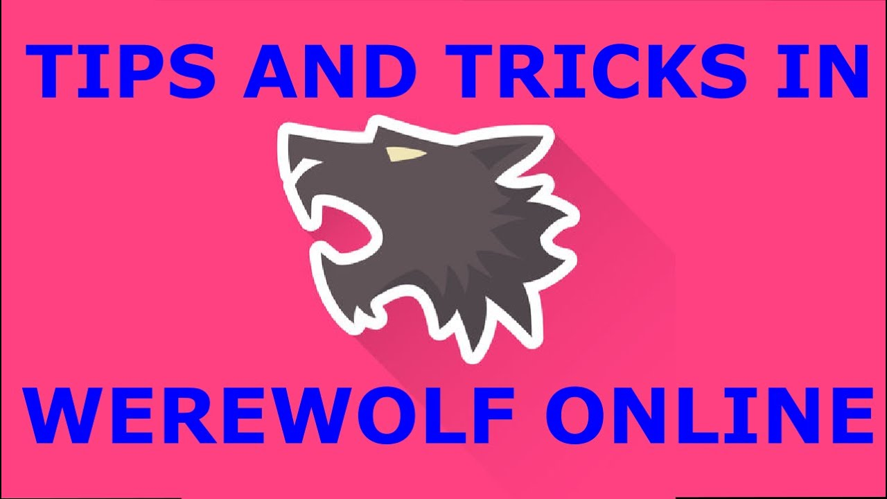 TIPS AND TRICKS I Werewolf online (Android/IOS)