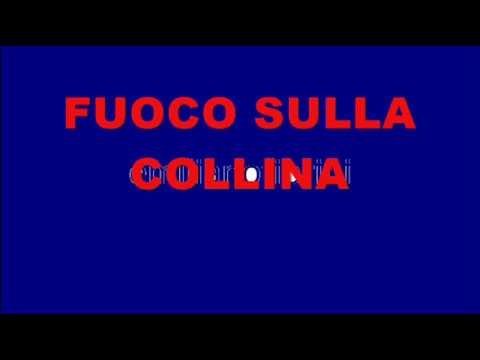 Ivan Graziani - Fuoco sulla collina ( testo )