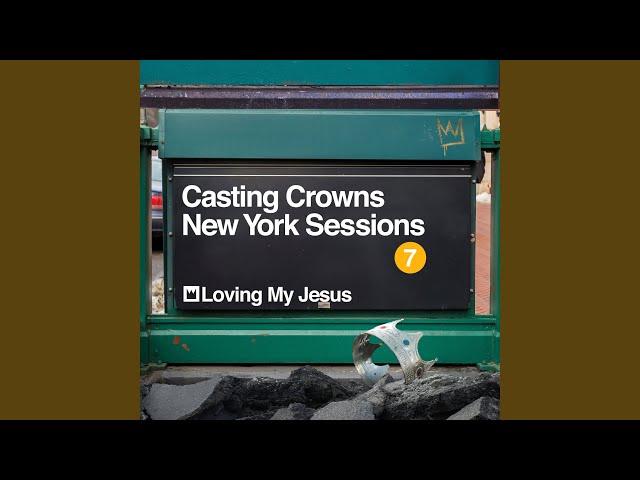 Loving My Jesus (New York Sessions)