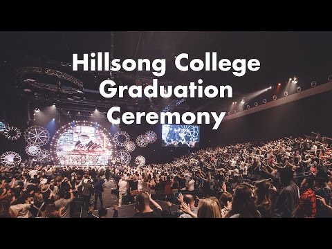 Hillsong College Graduation Ceremony 2016