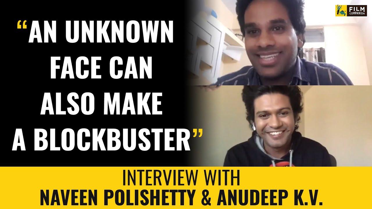 Naveen Polishetty, Anudeep K.V. Interview with Anupama Chopra | Jathi Ratnalu | Film Companion