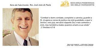 Pronunciamento do falecimento  do Rev. José João de Paula 07-05-2020