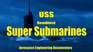 Super USS Submarines New BBC Documentary 2017 Aerospace Engineering