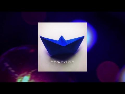 Zoot Sims - Barquinho De Papel (Full Album)