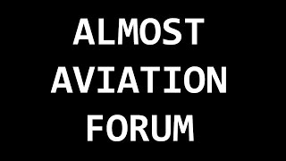 The Almost Aviation Forum