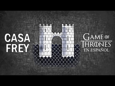 Casa Frey | Game of Thrones en español