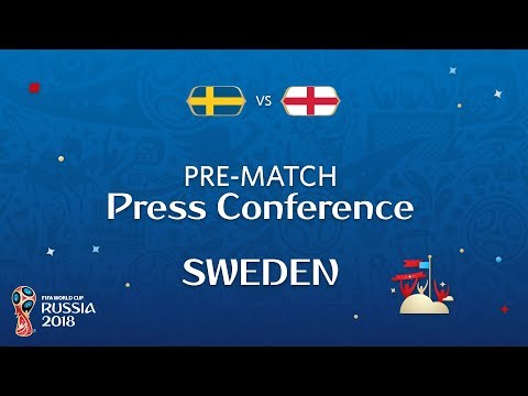 2018 FIFA World Cup Russia™ - SWE vs ENG - Sweden Pre-Match Press Conference
