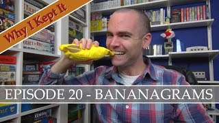 why-i-kept-it-episode-20-bananagrams