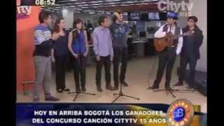 Arriba Bogotá: Ganadores del Concurso Canción Citytv 15 años