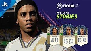 FIFA 18 - FUT ICONS Stories ft. Ronaldinho | PS4