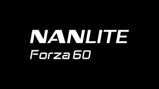 NanLite Forza 60 Available Now Worldwide
