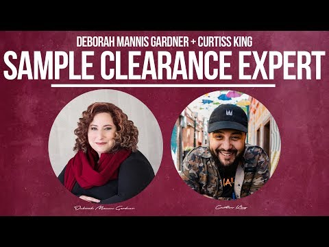 Deborah Mannis-Gardner: How To Legally Clear Samples In Your Music