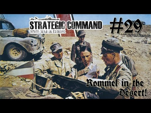 Strategic Command WWII: War in Europe - Germany 29 Rommel continues the Battle
