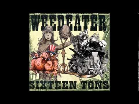 Weedeater - Sixteen Tons (Crucial Blast Records, CBR23) (2002) (Full Album)