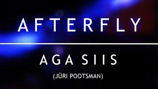 Afterfly - Aga siis (Jüri Pootsman)