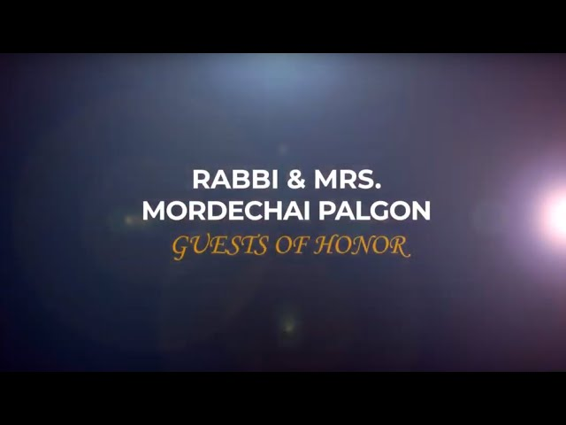 Rabbi and Mrs. Mordechai Palgon Guest of Honor