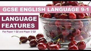 Language Features for GCSE English Language (Grade 9-1 Course)
