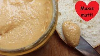 Peanutbutter / Erdnußcreme - schnellstes einfachstes Rezept der Welt - Videoanleitung