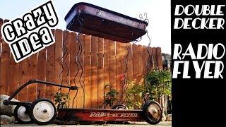 Double Decker Radio Flyer - Radio Flyer Rat Rod Wagon Build - Lowrider Wagon #4 - ラジオフライヤーワゴンカスタム