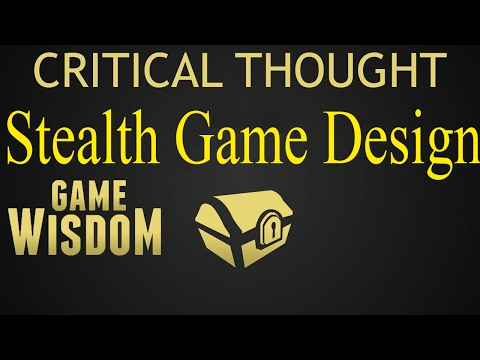 A Critical Thought on Good Stealth Game Design