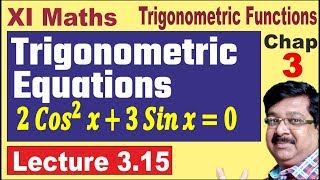 Trigonometric Equations (Part 1), Trigonometry, Class 11 Maths Chapter 3, IIT JEE, JEE Mains, 3.15