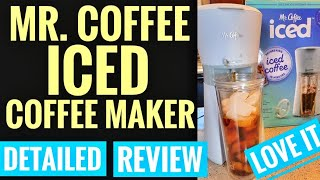 DETAILED REVIEW Mr. Coffee ICED Coffee Maker With Tumbler $30 HOW TO MAKE ICED COFFEE