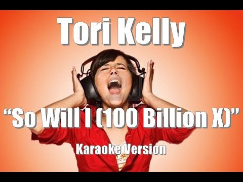 "Tori Kelly ""So Will I (100 Billion X)"" Karaoke Version"