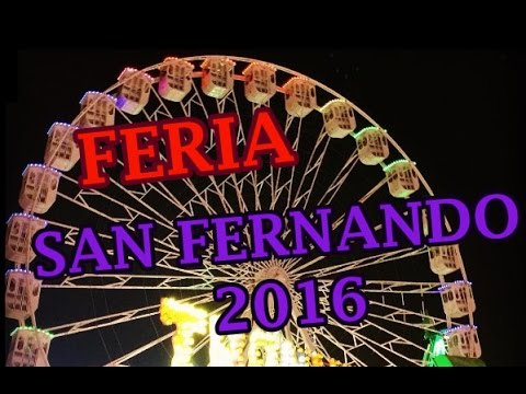 COMIENZA LA FERIA DE SAN FERNANDO 2016