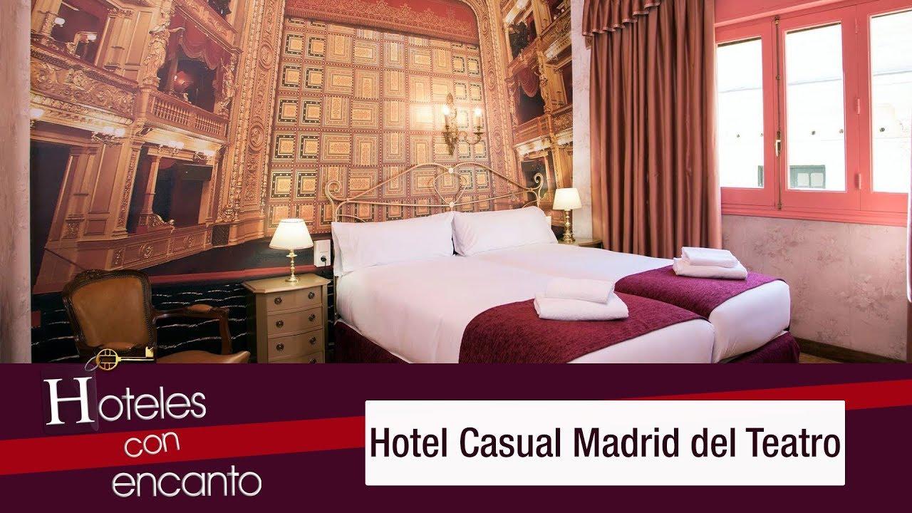 Hotel casual madrid del teatro hoteles con encanto youtube for Hoteles encanto madrid