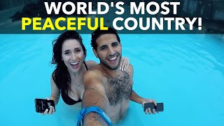 World's Most Peaceful Country!