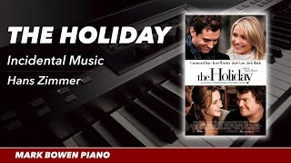 The Holiday Movie Theme Piano (Incidentals 1)