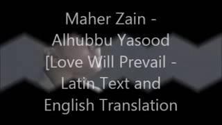 Maher zain Alhubbu yasood