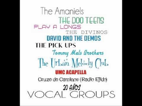 UMC ACAPELLA 20 Años in Vocal Groups RADIO EJIDO CRUCE DE CAMINOS