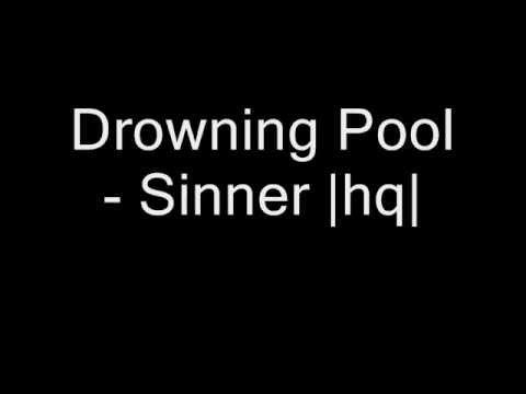 Drowning Pool - Sinner  hq 