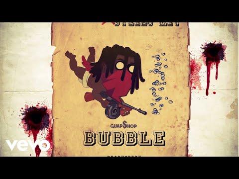 ChefBoyArtie - Bubble (AUDIO) ft. Steelo Key