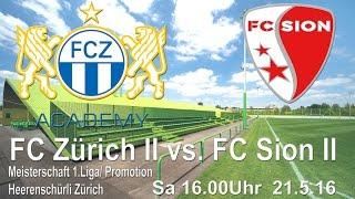 21.5.16 FCZ II vs FC Sion II Kurzfilm HD