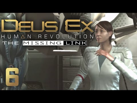 Deus Ex: The Missing Link  - Ep 6 - Eye for a Key
