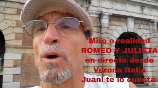 Juani Yo_tubero, en Verona, Historia de Romeo y Julieta, verdad o mito,