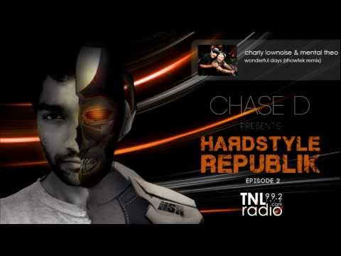 Episode 2: Chase D Presents Hardstyle Republik