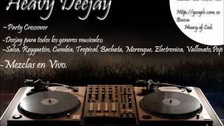 Salsa Mix 10- Si me Permite- Vuelve -Pensando en Ti- Heavy DJ