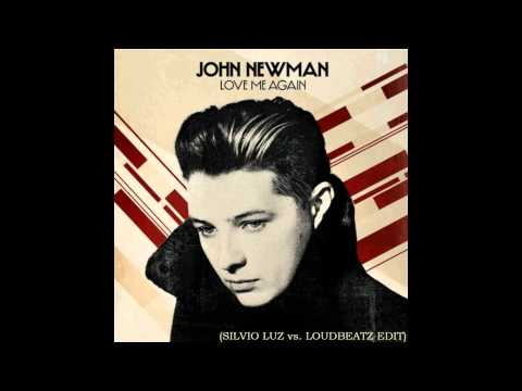 John Newman - Love Me Again (Silvio Luz vs. Loudbeatz Edit) FREE DOWNLOAD!