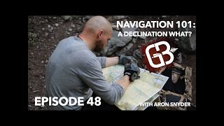 EPISODE 48: Navigation 101: A Declination What? with Aron Snyder