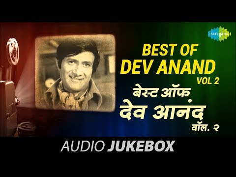 Best of Dev Anand – Vol 2 | Khoya Khoya Chand | Jukebox | Dev Anand Hit Songs
